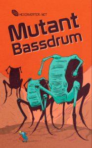 mutant_bassdrum_quickstart1
