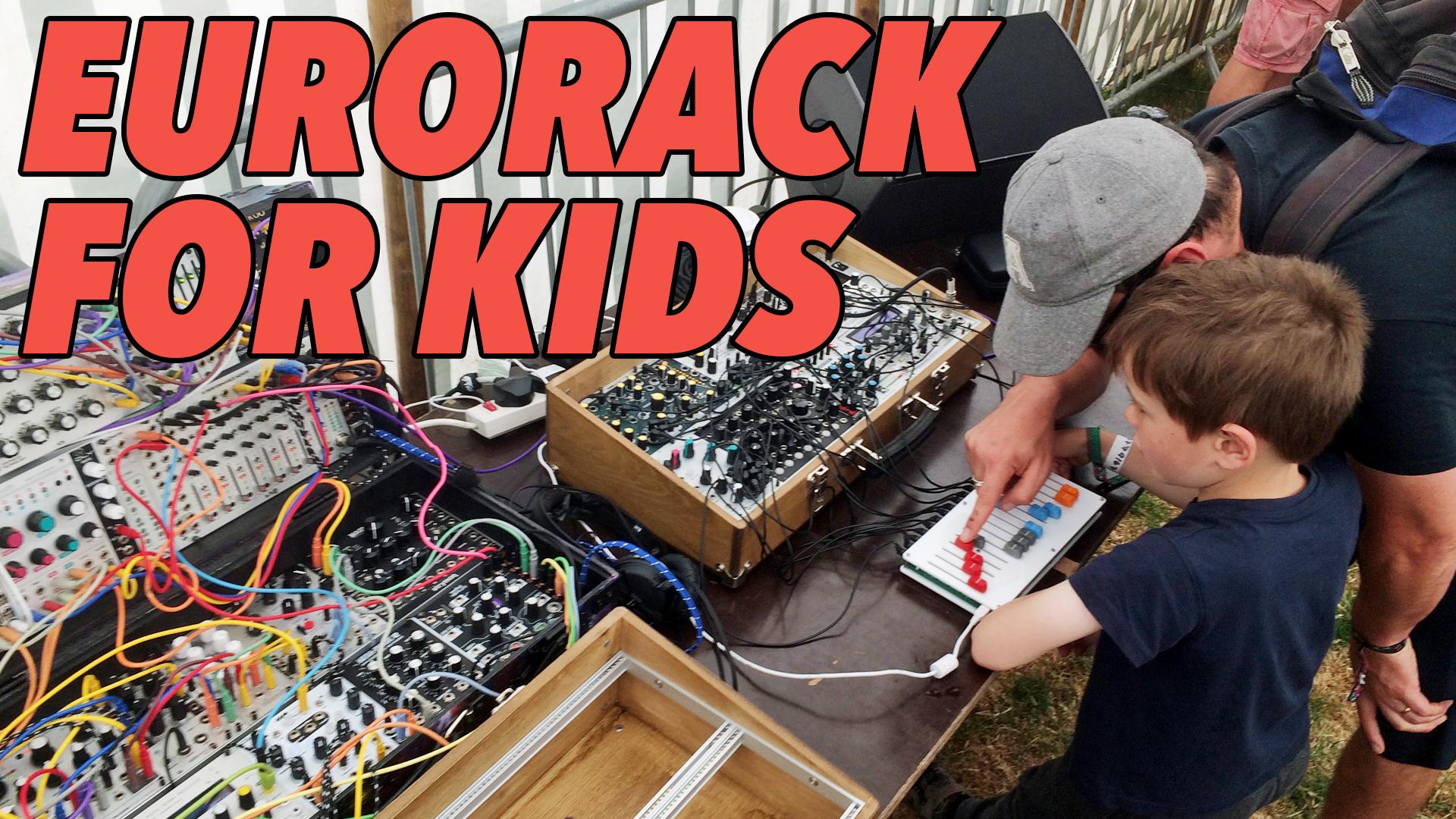 Eurorack for Kids